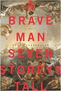 A_Brave_Man_Seven_Storeys_Tall